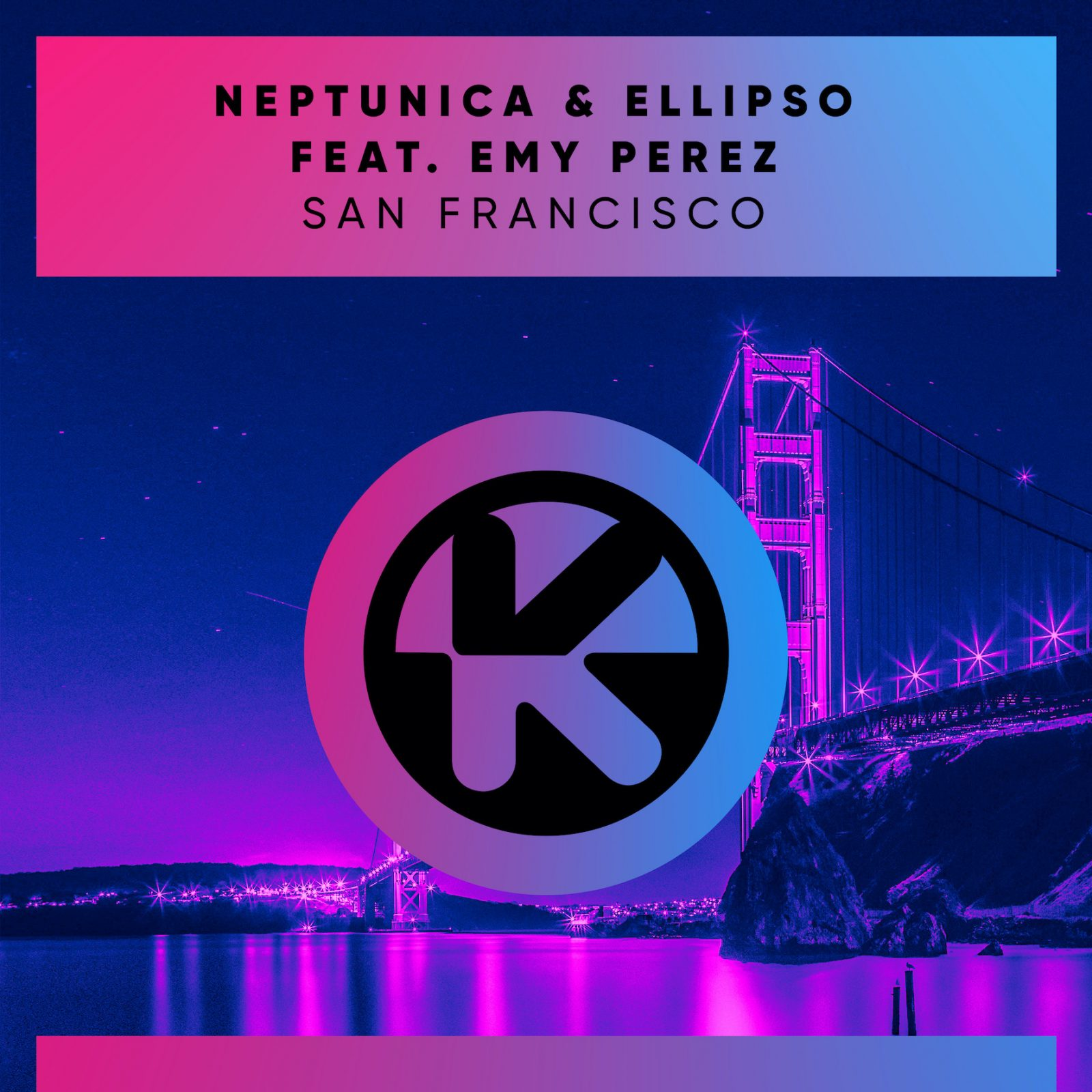 "NEPTUNICA & ELLIPSO FEAT. EMY PEREZ ""San Francisco"""