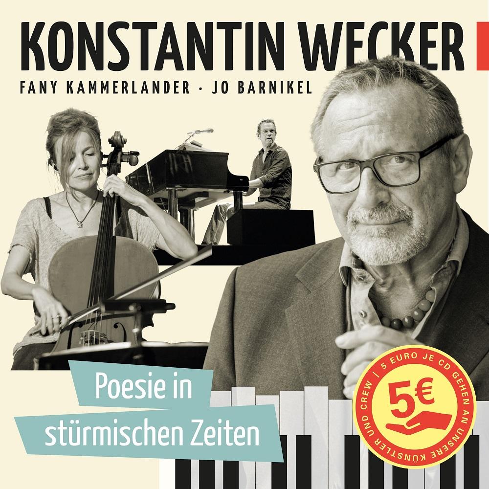 """Konstantin Wecker ruft mit seiner neuen CD """"Poesie in stürmischen Zeiten"""" zu Spenden für in Not geratene Künstler und Künstlerinnen auf! Lieder, die die Welt umarmen"""