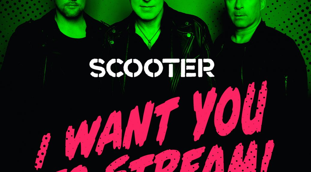 Scooter - I Want You To Stream! (Live Album)