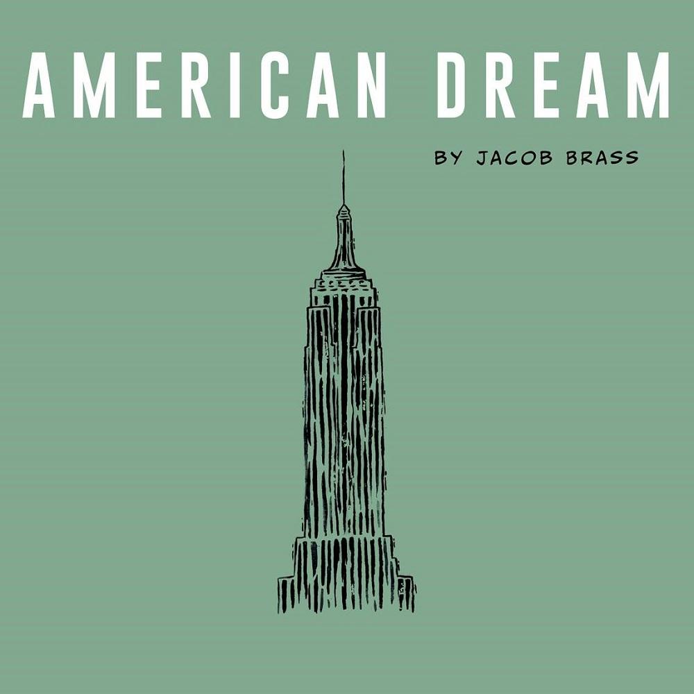 "Jacob Brass ""American Dream"""