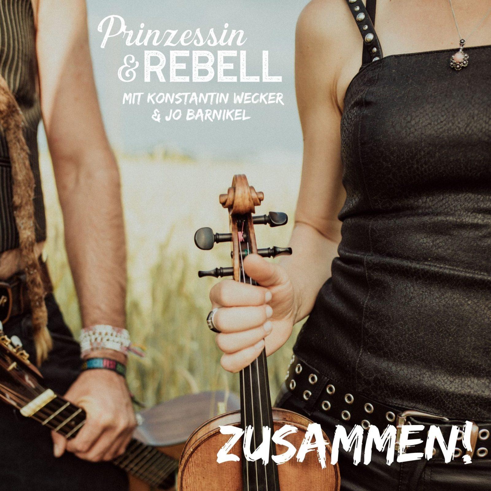 """""""Zusammen"""" - neuer Single-Release und Video Premiere von Prinzessin & Rebell"""