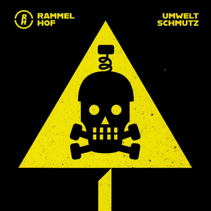 """RAMMELHOF """"Umweltschmutz"""""""