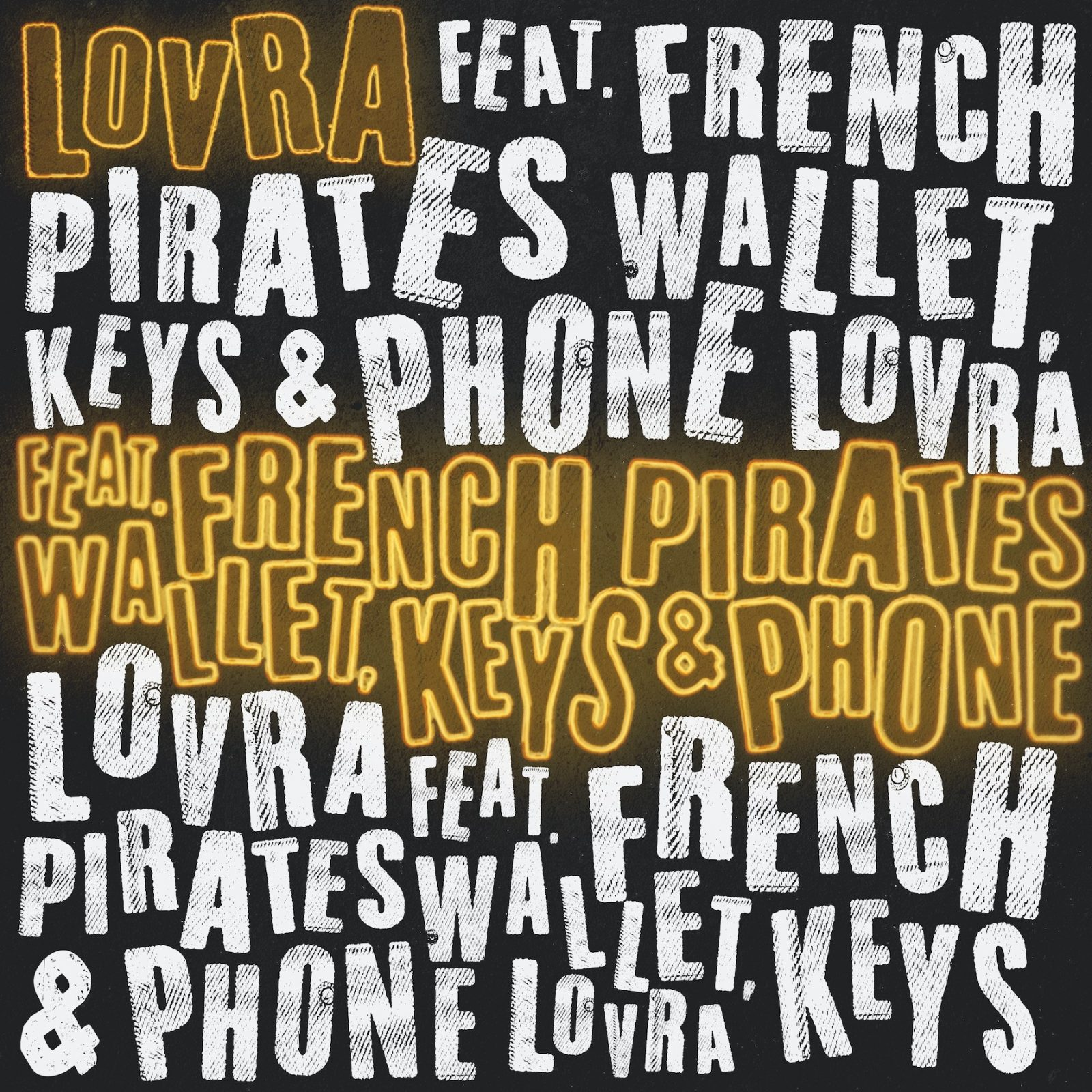 """LOVRA feat. French Pirates """"Wallet, Keys & Phone"""""""