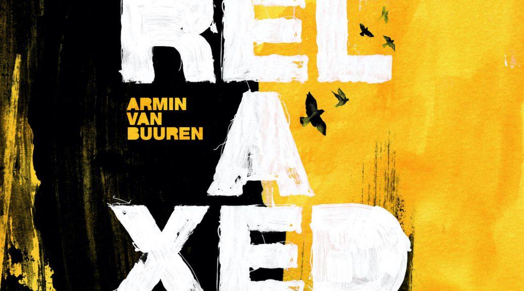"""ARMIN VAN BUUREN """"Relaxed"""""""