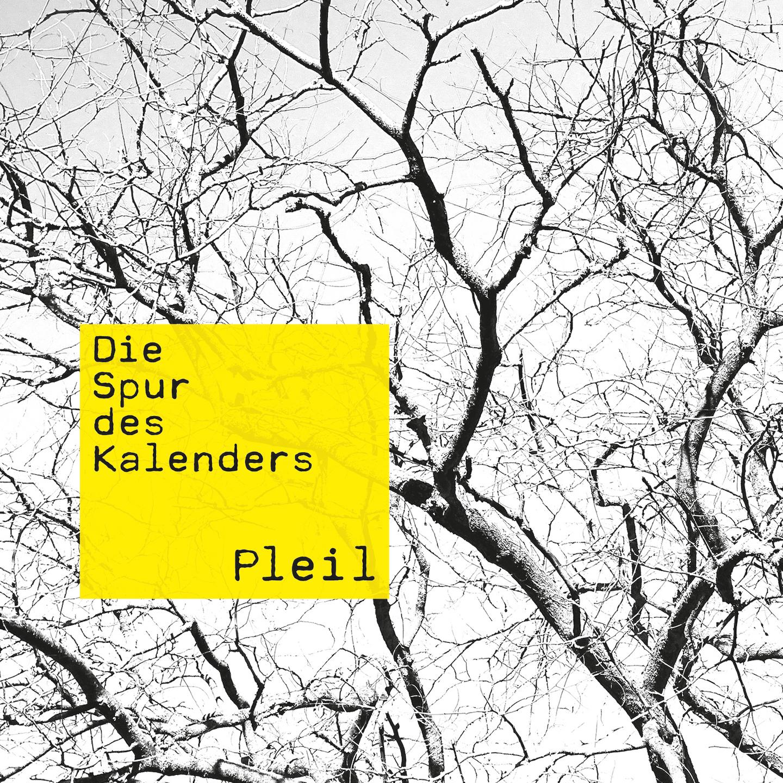 """Pleil """"Die Spur des Kalenders"""""""
