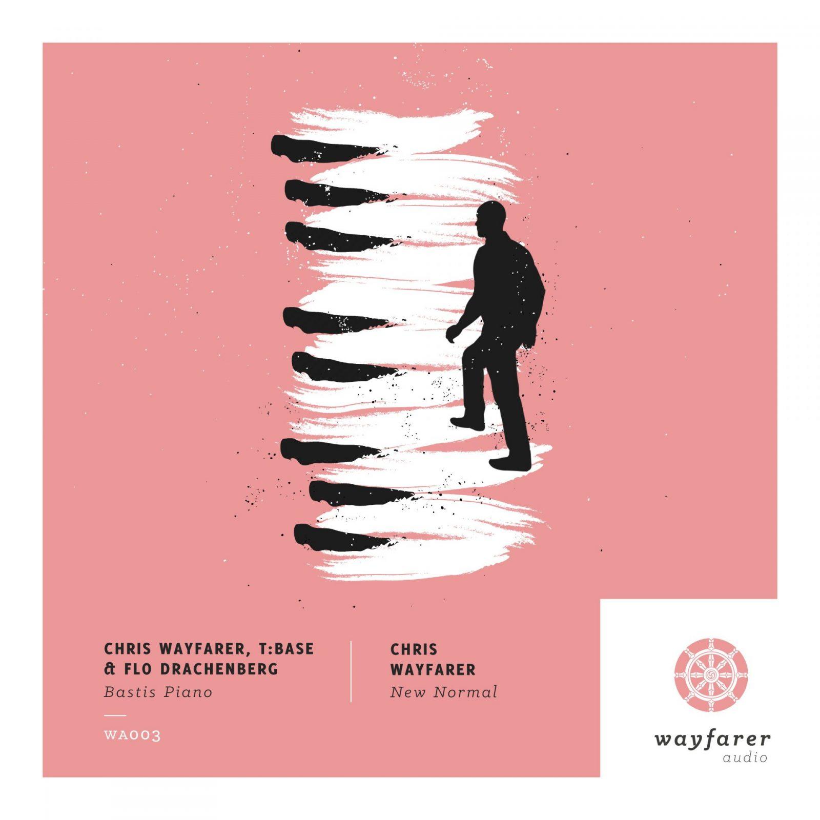 Chris Wayfarer, T:Base & Flo Drachenberg - Bastis Piano (Wayfarer Audio)