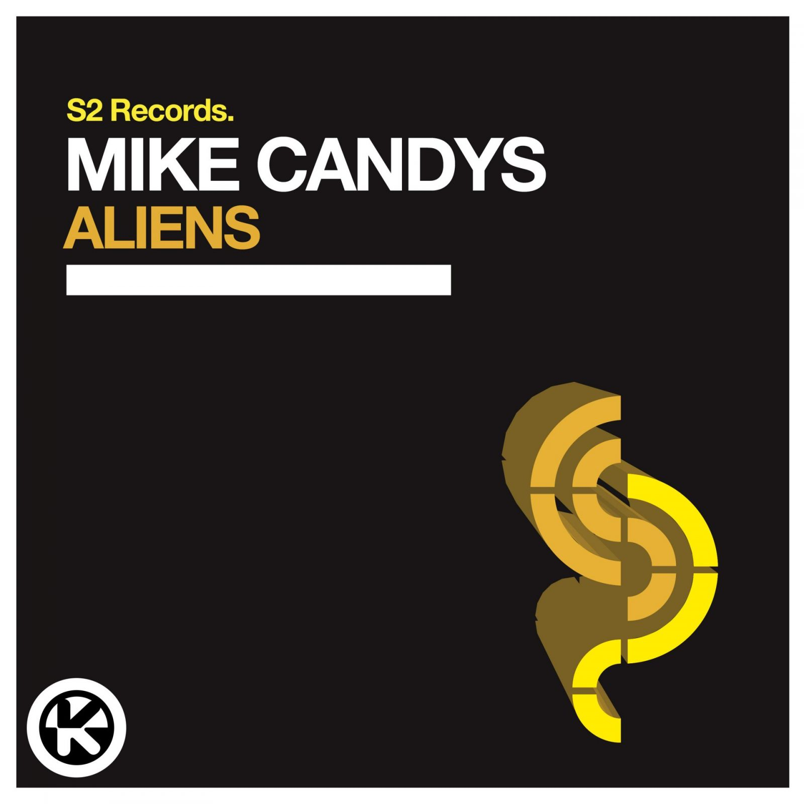 "MIKE CANDYS ""Aliens"""