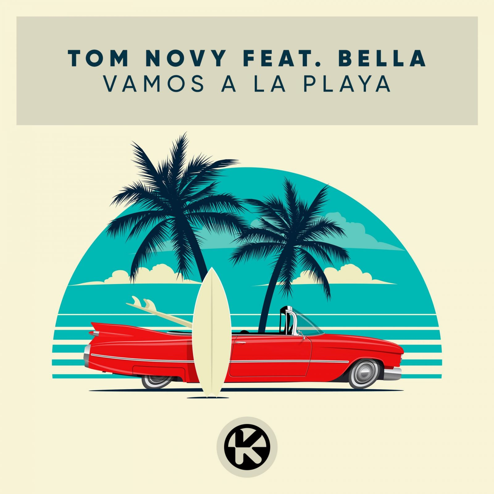 "TOM NOVY feat. Bella ""Vamos A La Playa"""