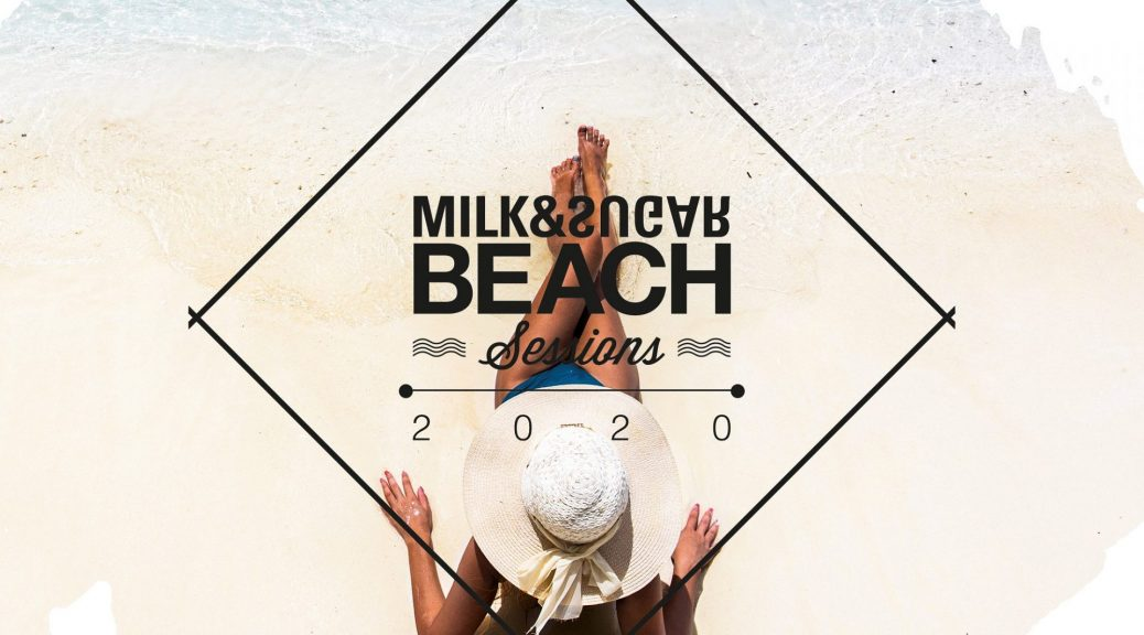 Milk & Sugar Beach Sessions 2020