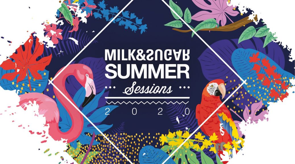 Milk & Sugar Summer Sessions 2020
