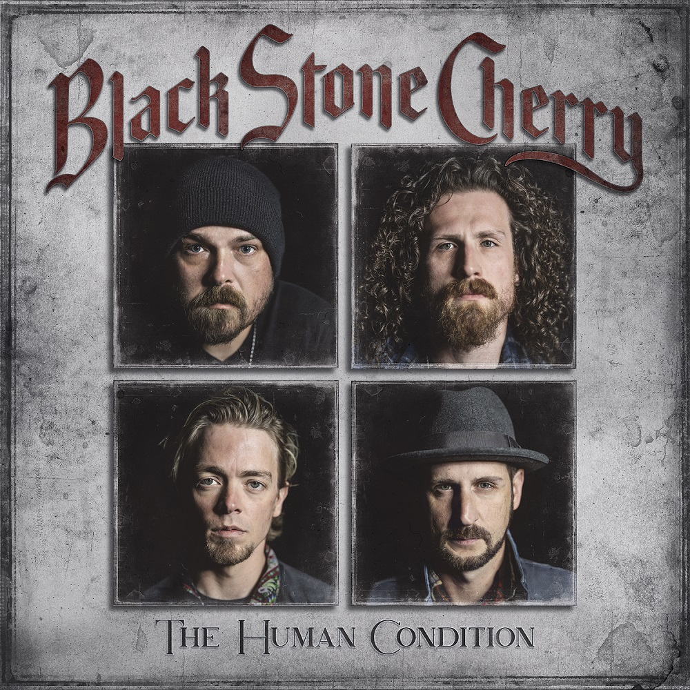 "BLACK STONE CHERRY neues Studioalbum ""The Human Condition"""