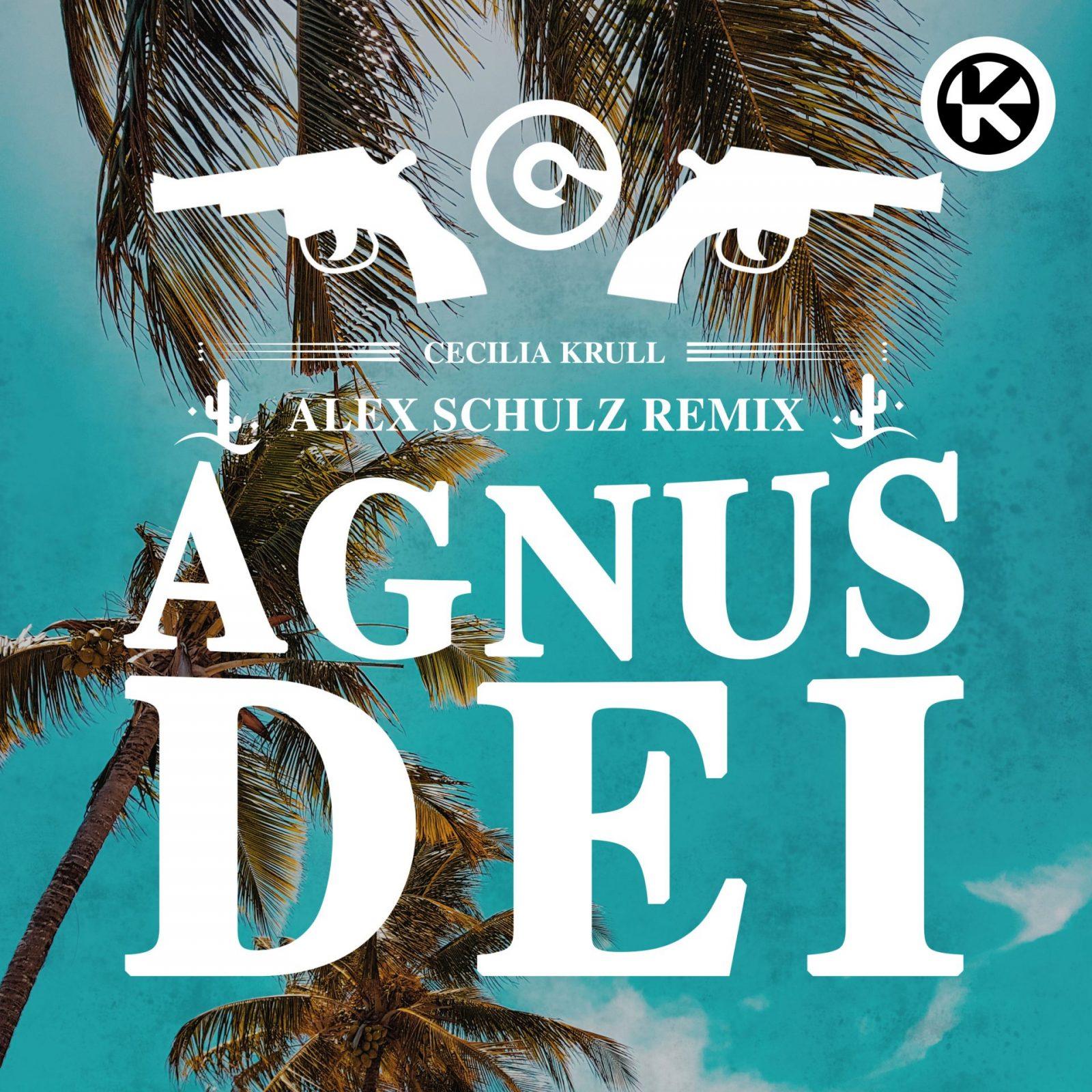 "CECILIA KRULL ""Agnus Dei (Alex Schulz Remix)"""