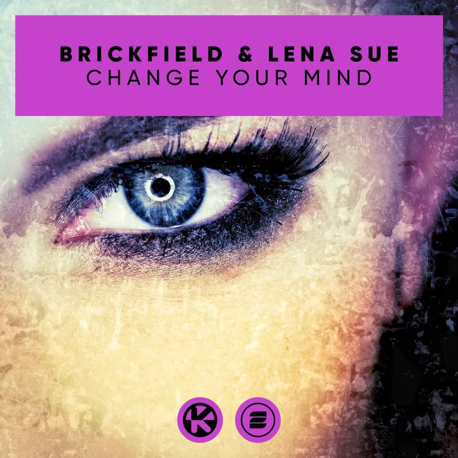 BRICKFIELD & LENA SUE - CHANGE YOUR MIND