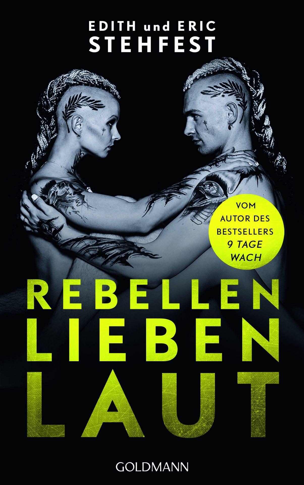 Edith und Eric Stehfest | Rebellen lieben laut