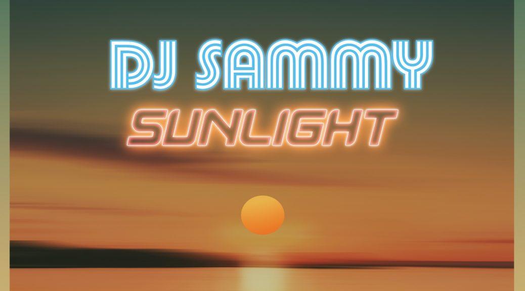 "DJ Sammy ""Sunlight"""