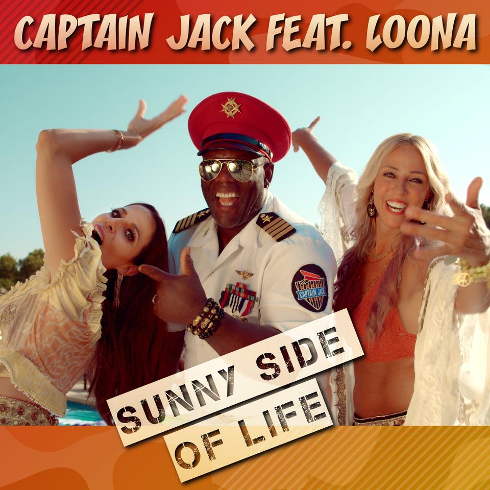"Captain Jack ""Sunny Side Of Life"""