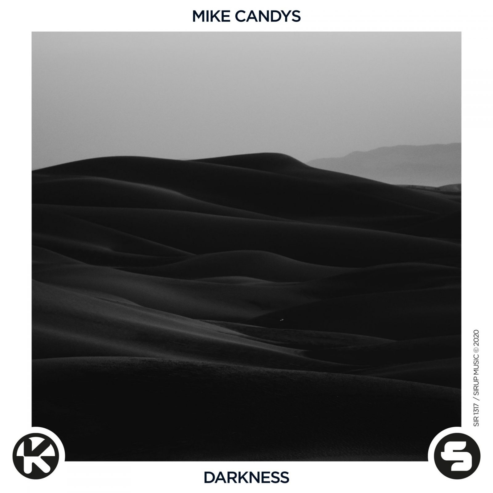 MIKE CANDYS - DARKNESS