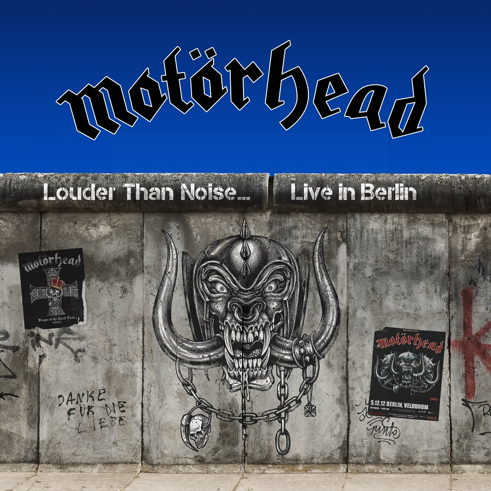 "MOTÖRHEAD - ""LOUDER THAN NOISE… LIVE IN BERLIN"""