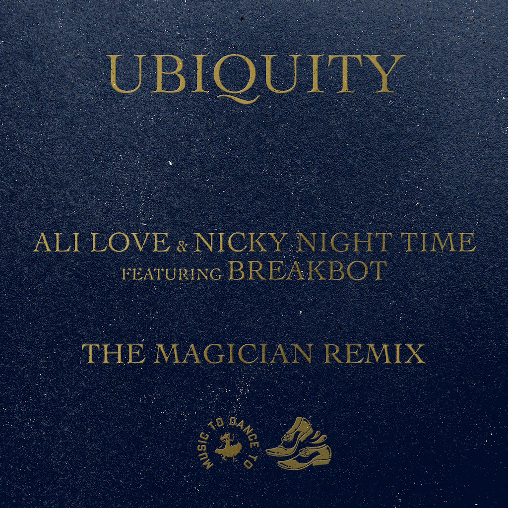 NICKY NIGHTTIME & ALI LOVE FEAT. BREAKBOT – UBIQUITY (THE MAGICIAN REMIX)