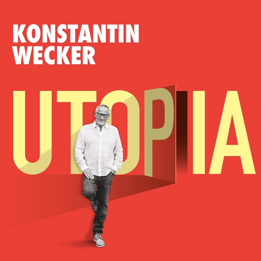 """Konstantin Wecker """"Utopia"""""""