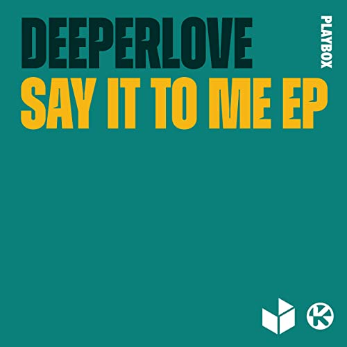 Deeperlove - Say It To Me EP