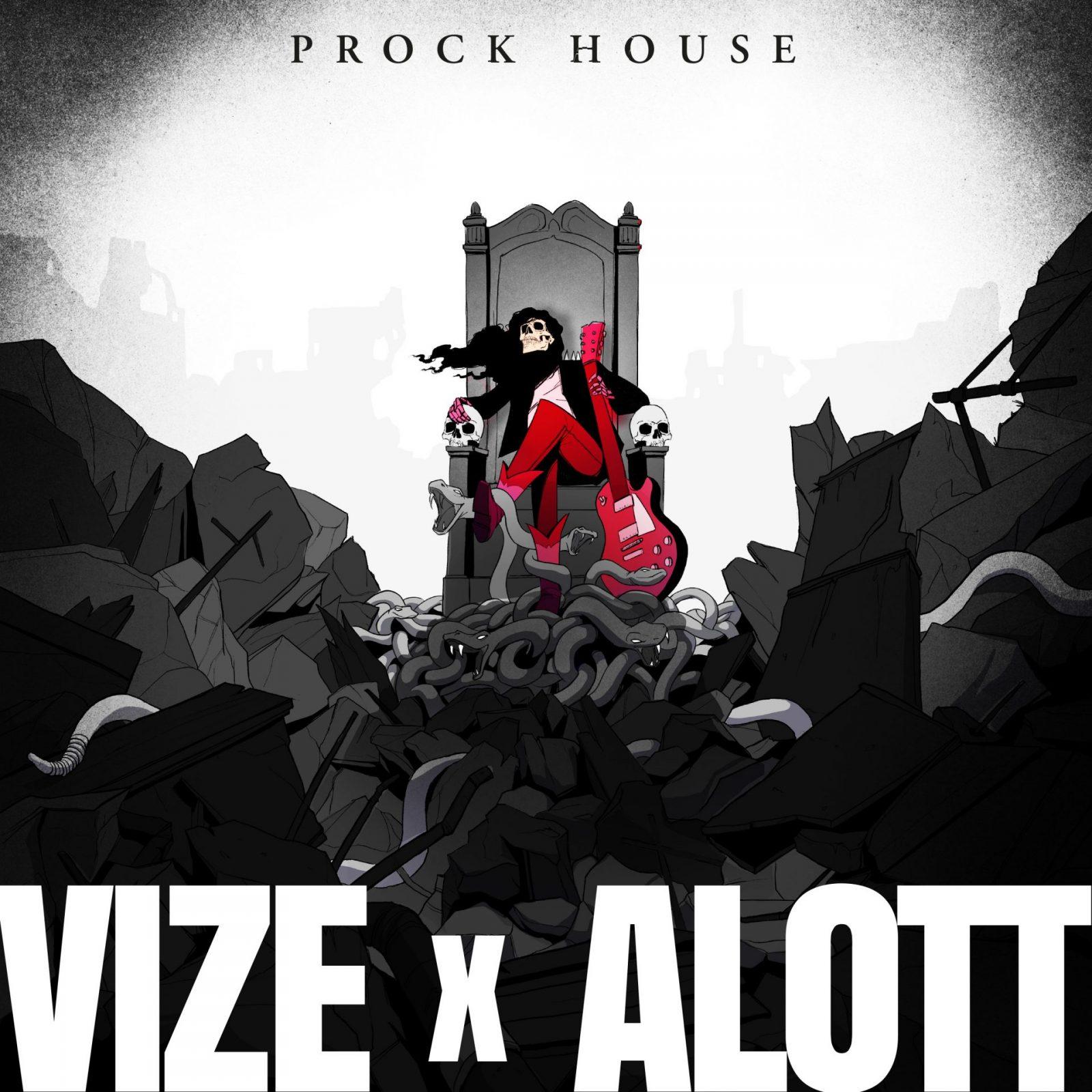 """VIZE & ALOTT """"Prock House"""""""