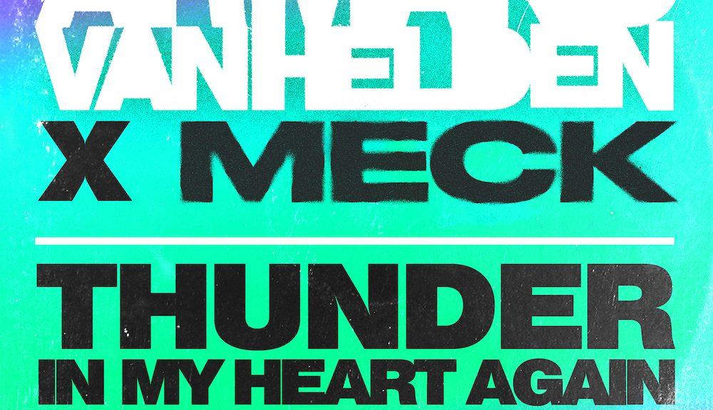 ARMAND VAN HELDEN X MECK FEAT. LEO SAYER THUNDER IN MY HEART AGAIN VÖ: 08.10.2021