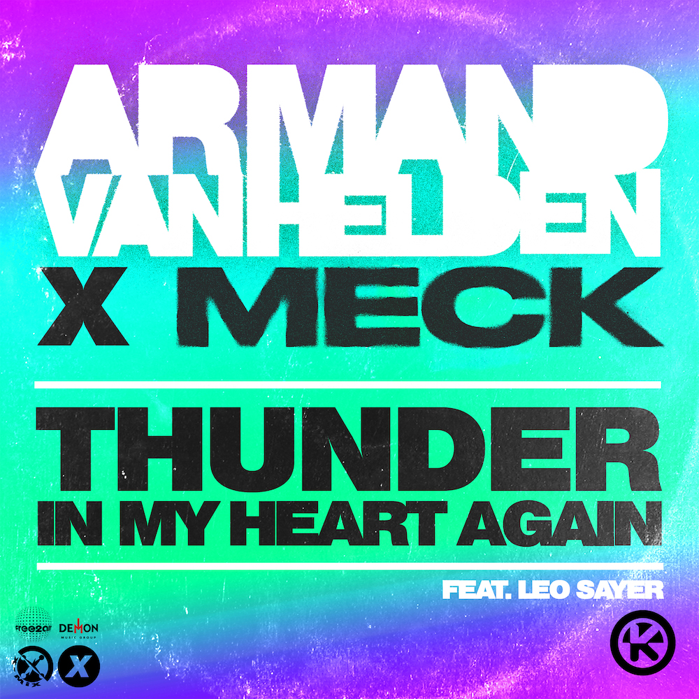 <strong>ARMAND VAN HELDEN X MECK FEAT. LEO SAYER <em>THUNDER IN MY HEART AGAIN</strong> VÖ: 08.10.2021</em>