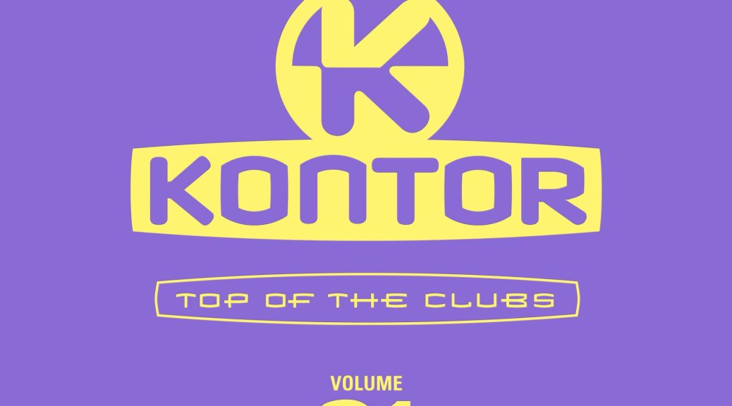 """""""Kontor Top Of The Clubs"""" Volume 91"""