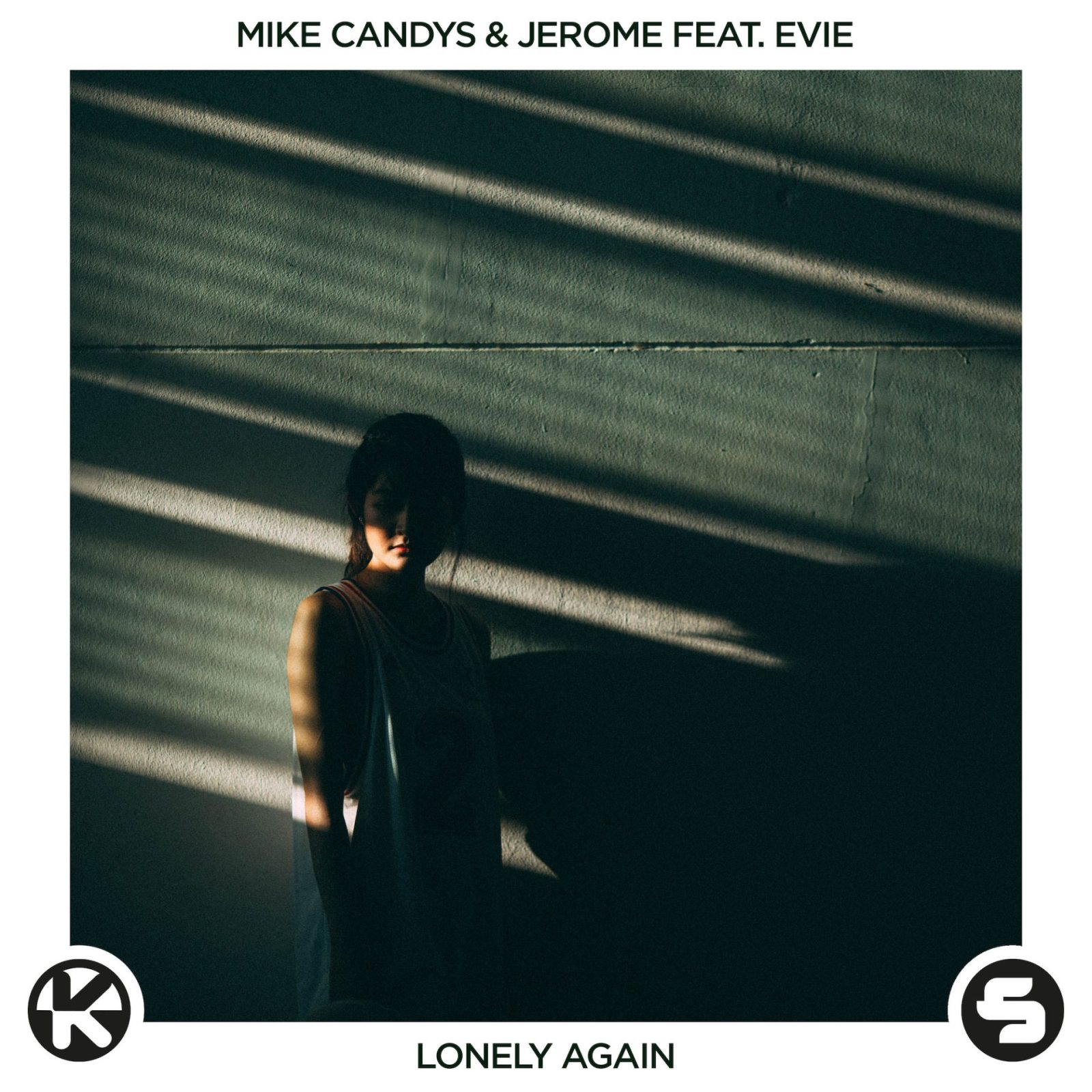Mike Candys & Jerome feat. EVIE - Lonely Again